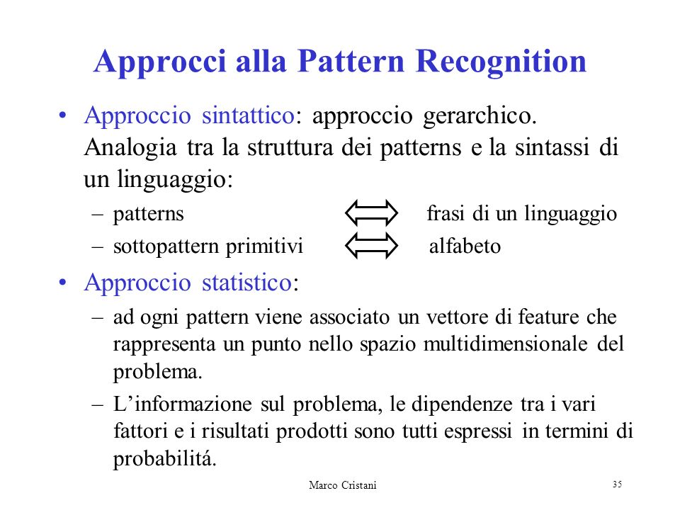 Approcci alla Pattern Recognition