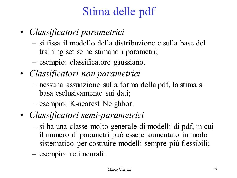 Stima delle pdf Classificatori parametrici
