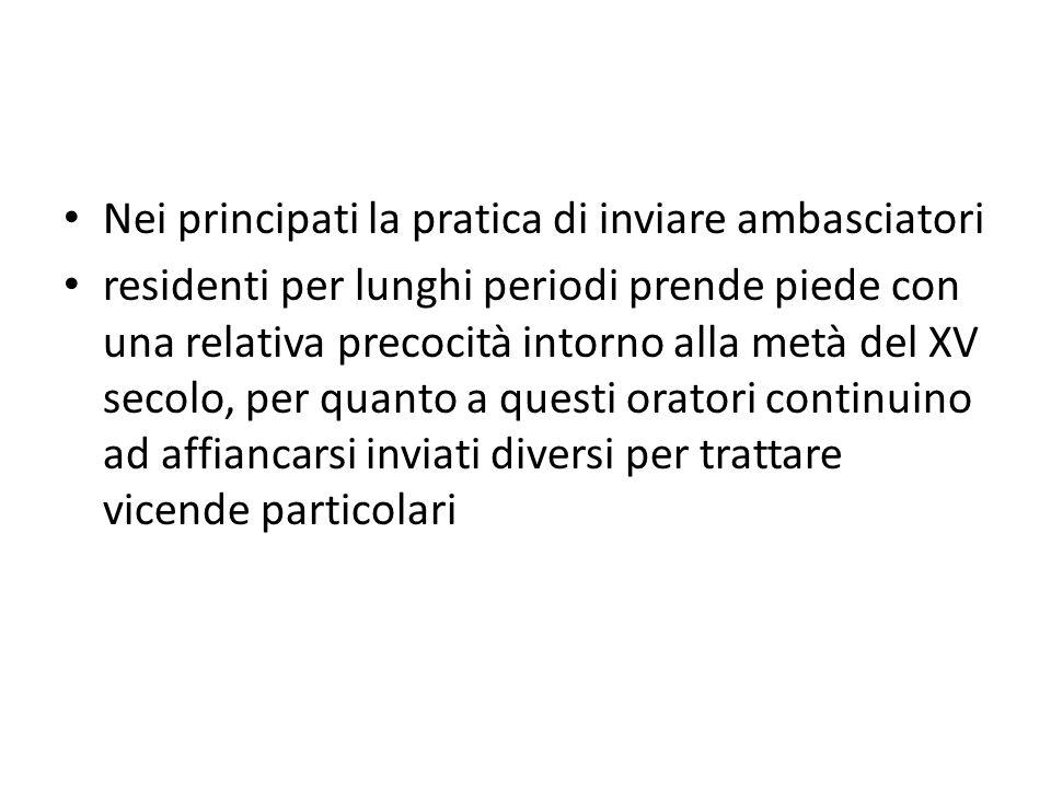 Nei principati la pratica di inviare ambasciatori