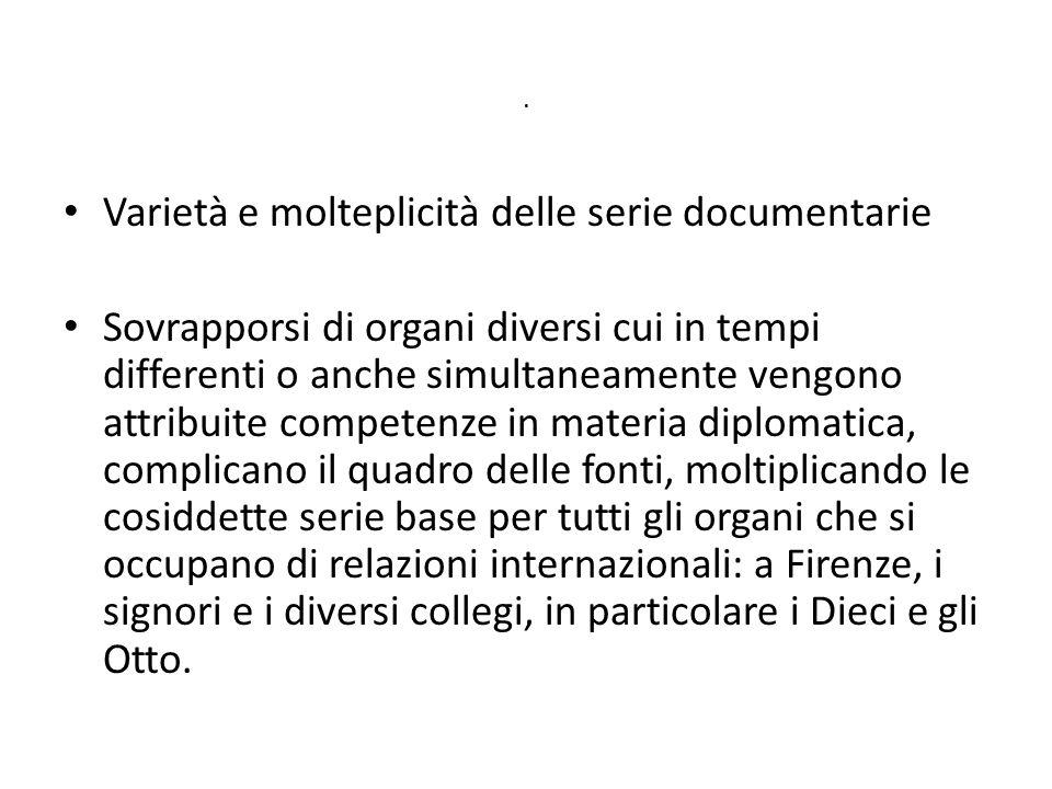 Varietà e molteplicità delle serie documentarie
