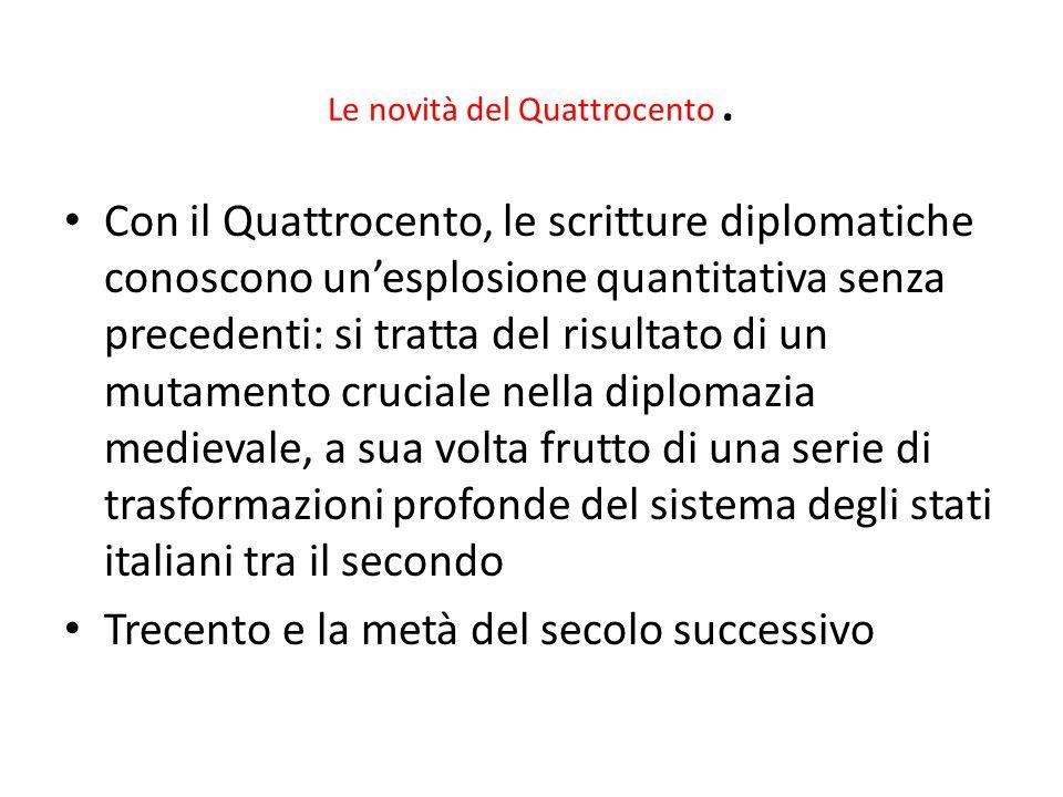 Le novità del Quattrocento .