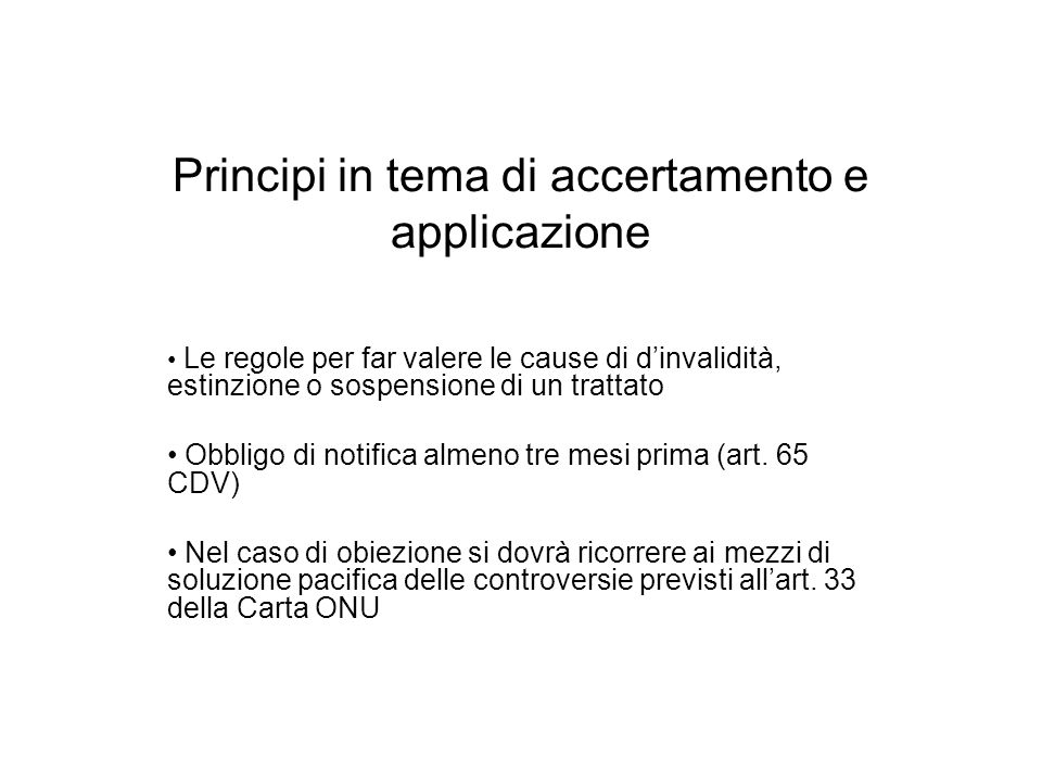 Principi in tema di accertamento e applicazione