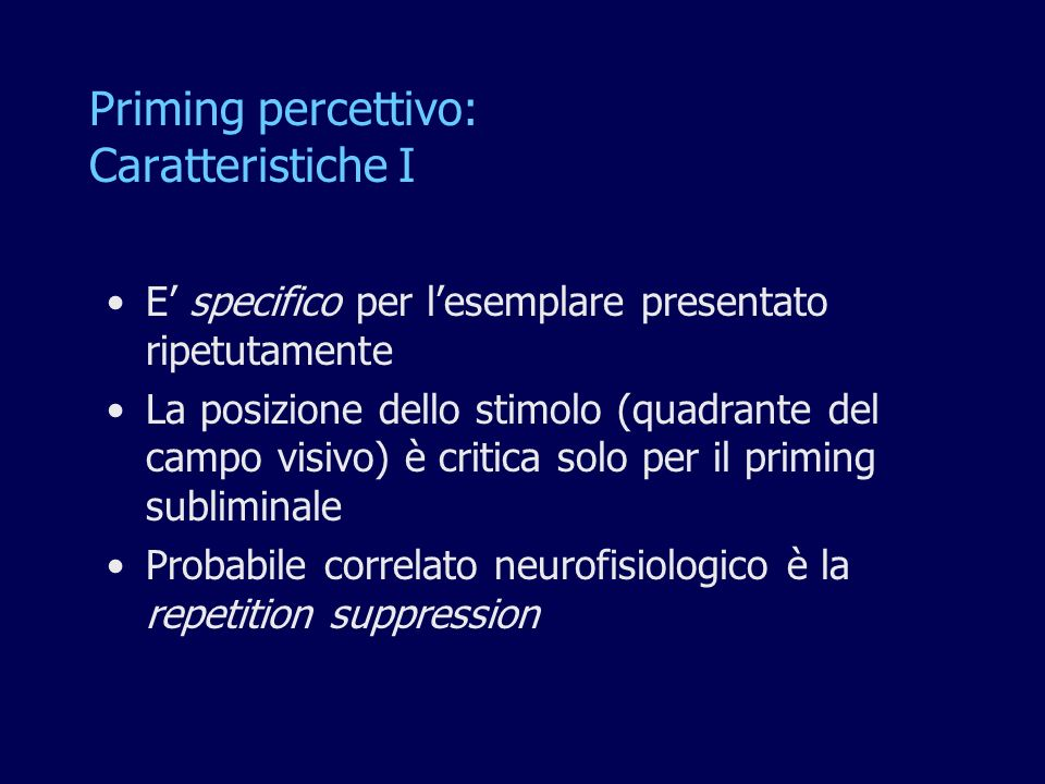 Priming percettivo: Caratteristiche I
