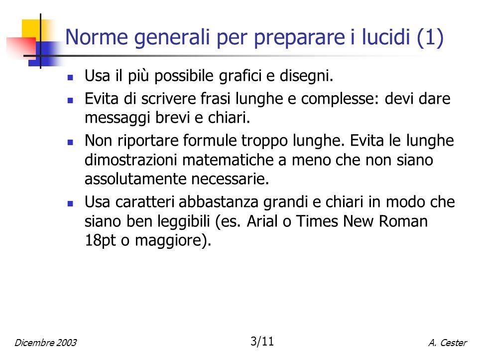 Norme generali per preparare i lucidi (1)