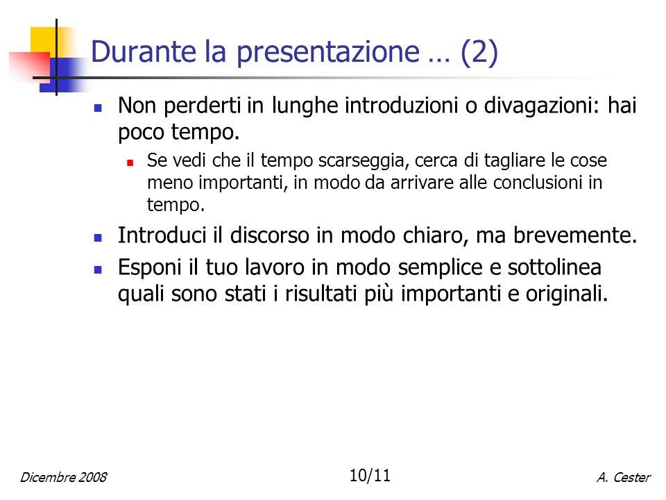 Durante la presentazione … (2)