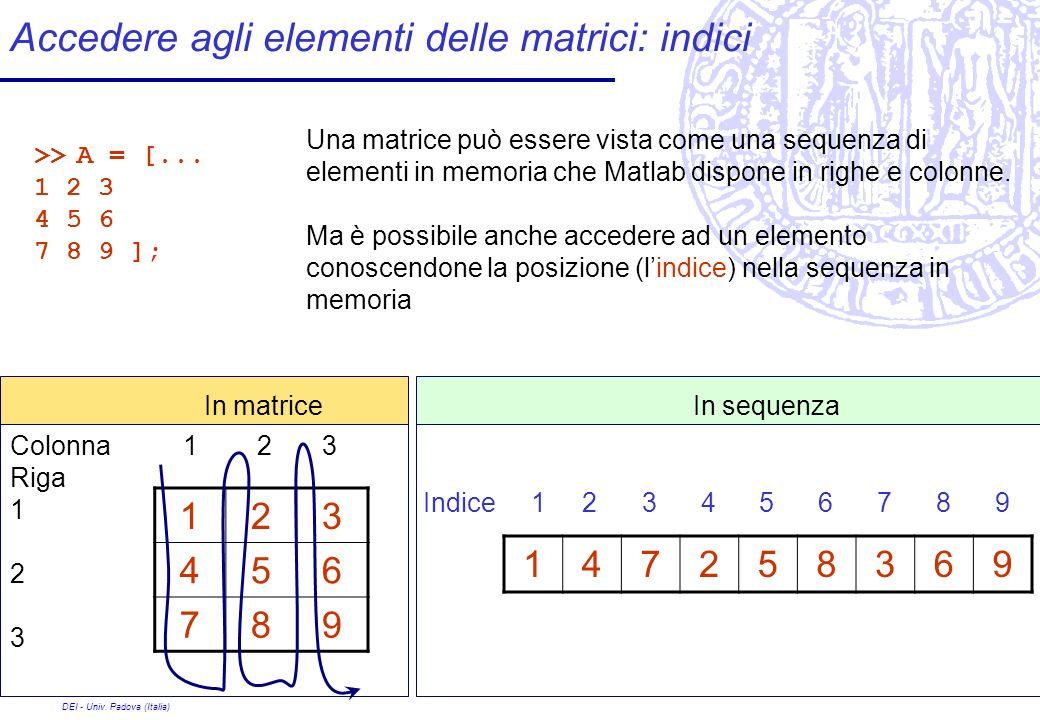 Accedere agli elementi delle matrici: indici