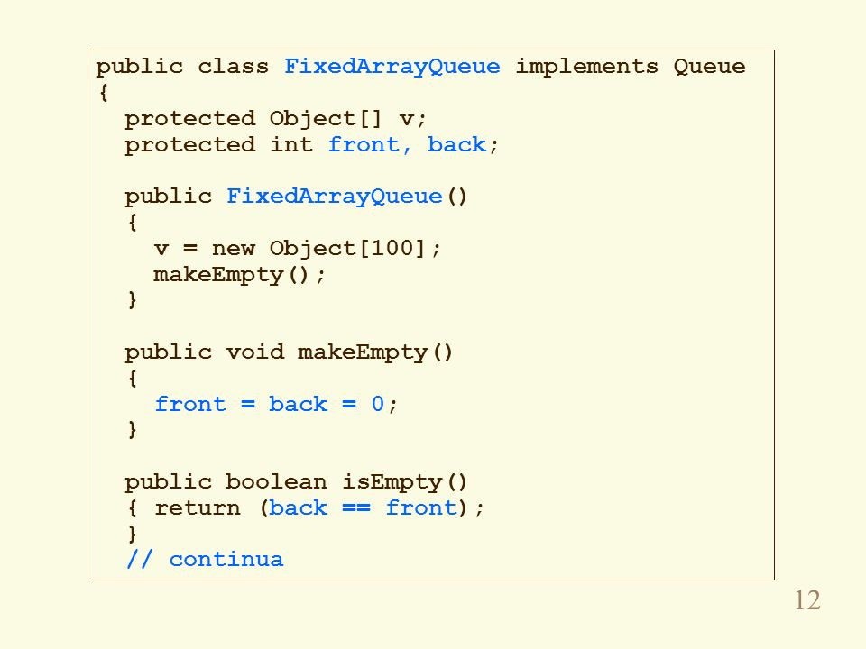 public class FixedArrayQueue implements Queue