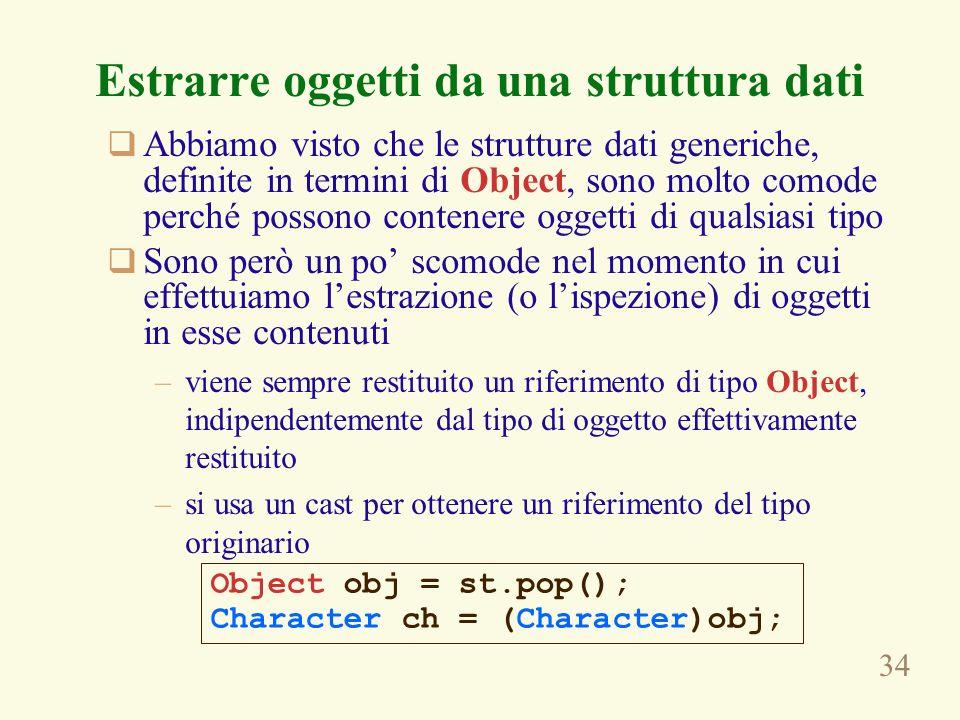 Estrarre oggetti da una struttura dati