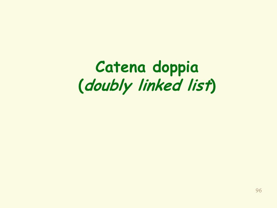 Catena doppia (doubly linked list)
