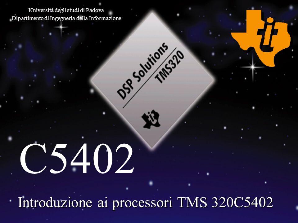 Introduzione ai processori TMS 320C5402