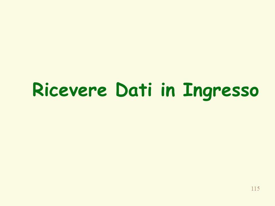 Ricevere Dati in Ingresso