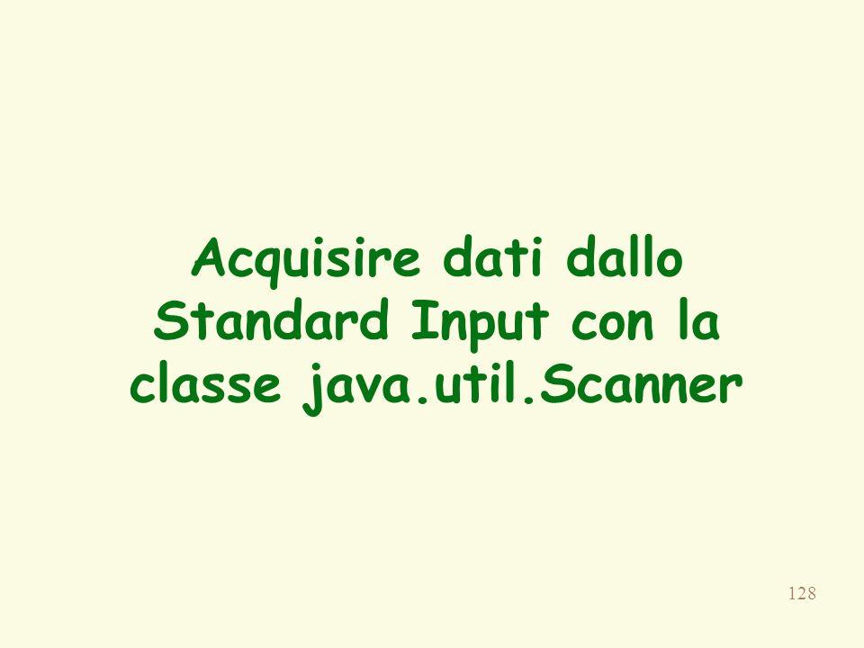Acquisire dati dallo Standard Input con la classe java.util.Scanner