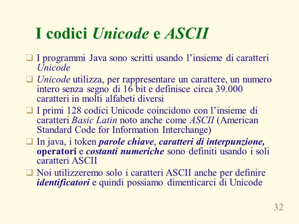 I codici Unicode e ASCII