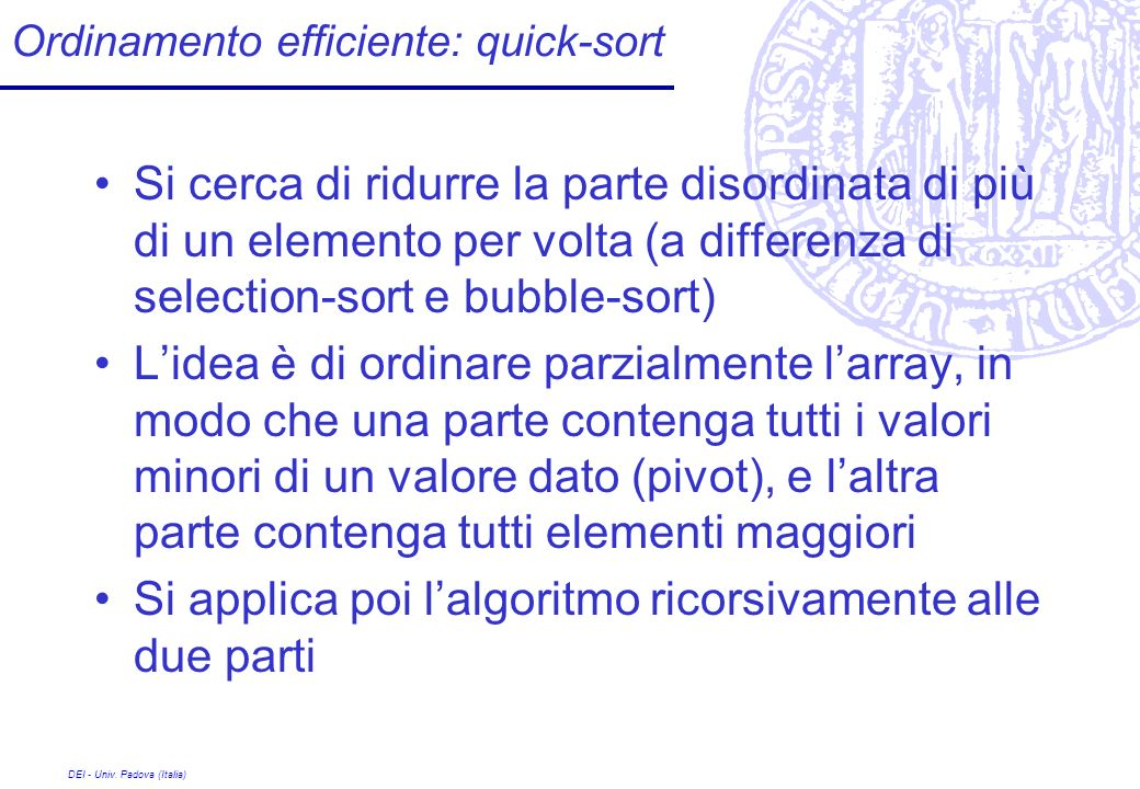Ordinamento efficiente: quick-sort
