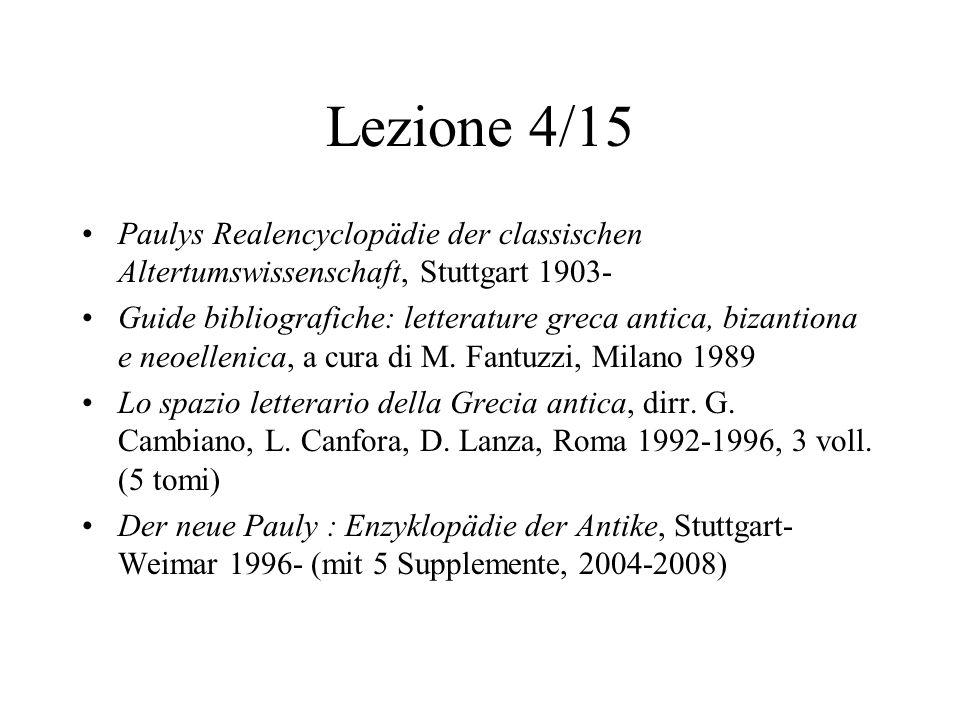 Lezione 4/15 Paulys Realencyclopädie der classischen Altertumswissenschaft, Stuttgart 1903-