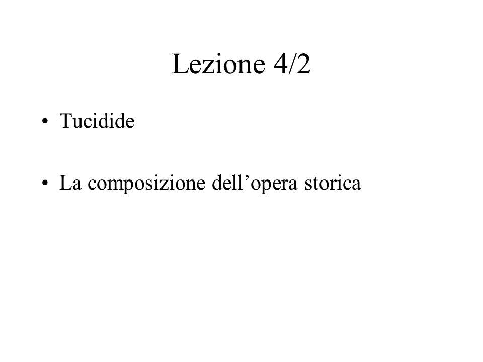 Lezione 4/2 Tucidide La composizione dell'opera storica