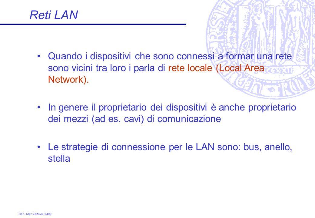 Reti LAN Quando i dispositivi che sono connessi a formar una rete sono vicini tra loro i parla di rete locale (Local Area Network).