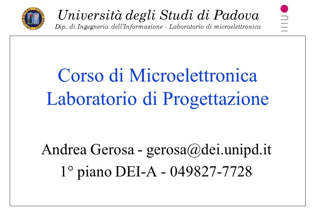 Corso di Microelettronica Laboratorio di Progettazione