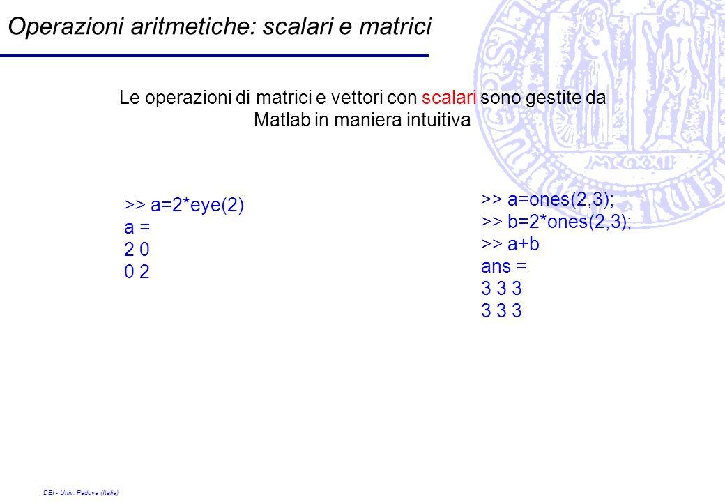Operazioni aritmetiche: scalari e matrici
