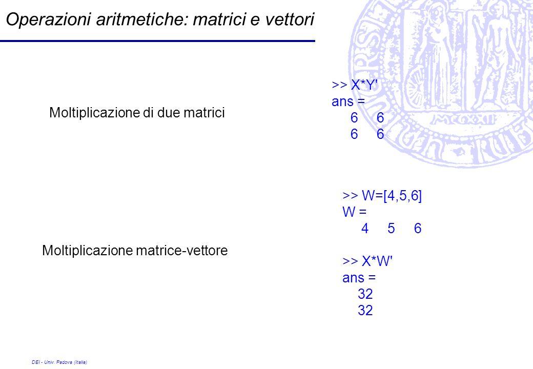 Operazioni aritmetiche: matrici e vettori