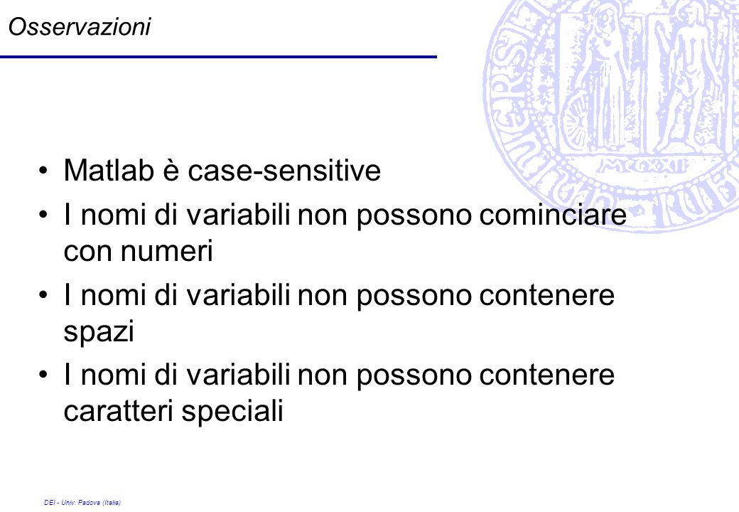 Matlab è case-sensitive