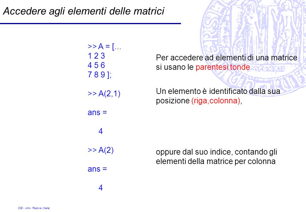 Accedere agli elementi delle matrici