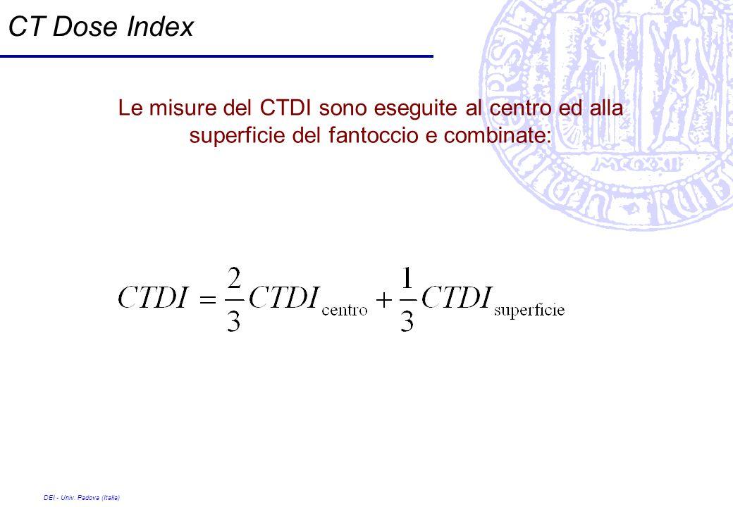 CT Dose Index Le misure del CTDI sono eseguite al centro ed alla superficie del fantoccio e combinate: