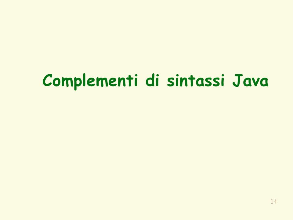 Complementi di sintassi Java