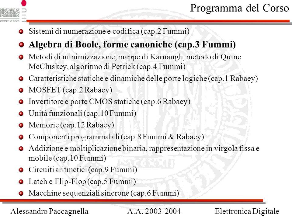 Programma del Corso Algebra di Boole, forme canoniche (cap.3 Fummi)