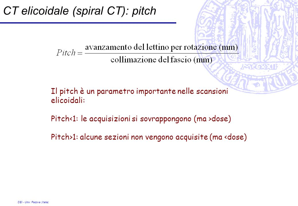 CT elicoidale (spiral CT): pitch