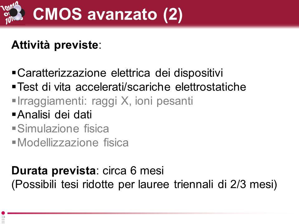 CMOS avanzato (2) Attività previste: