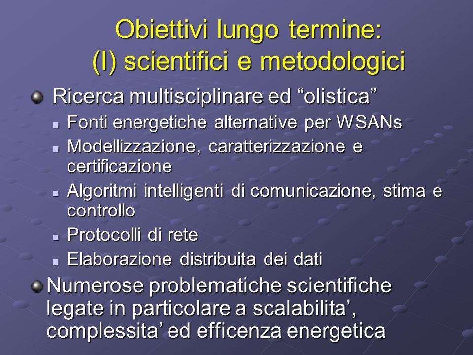 Obiettivi lungo termine: (I) scientifici e metodologici