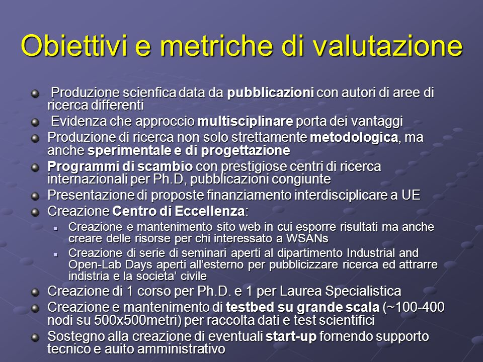 Obiettivi e metriche di valutazione