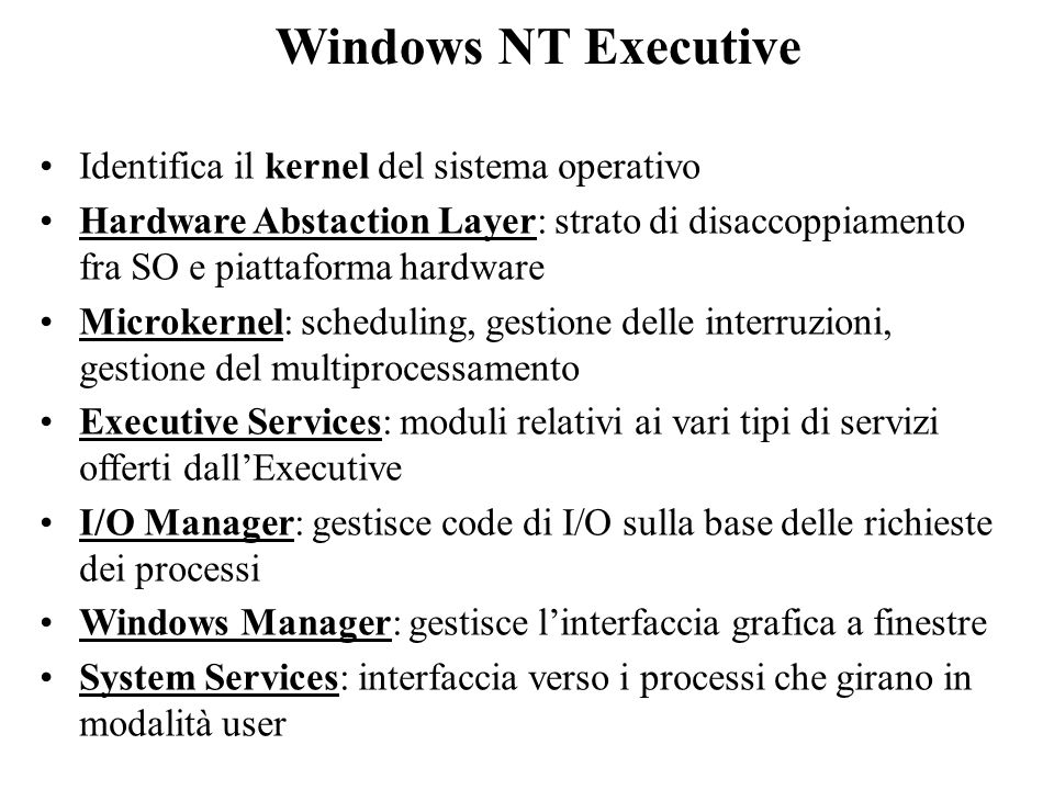 Windows NT Executive Identifica il kernel del sistema operativo
