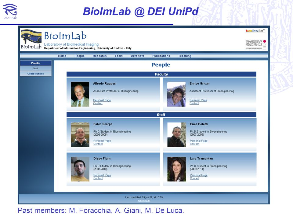 BioImLab @ DEI UniPd Past members: M. Foracchia, A. Giani, M. De Luca.