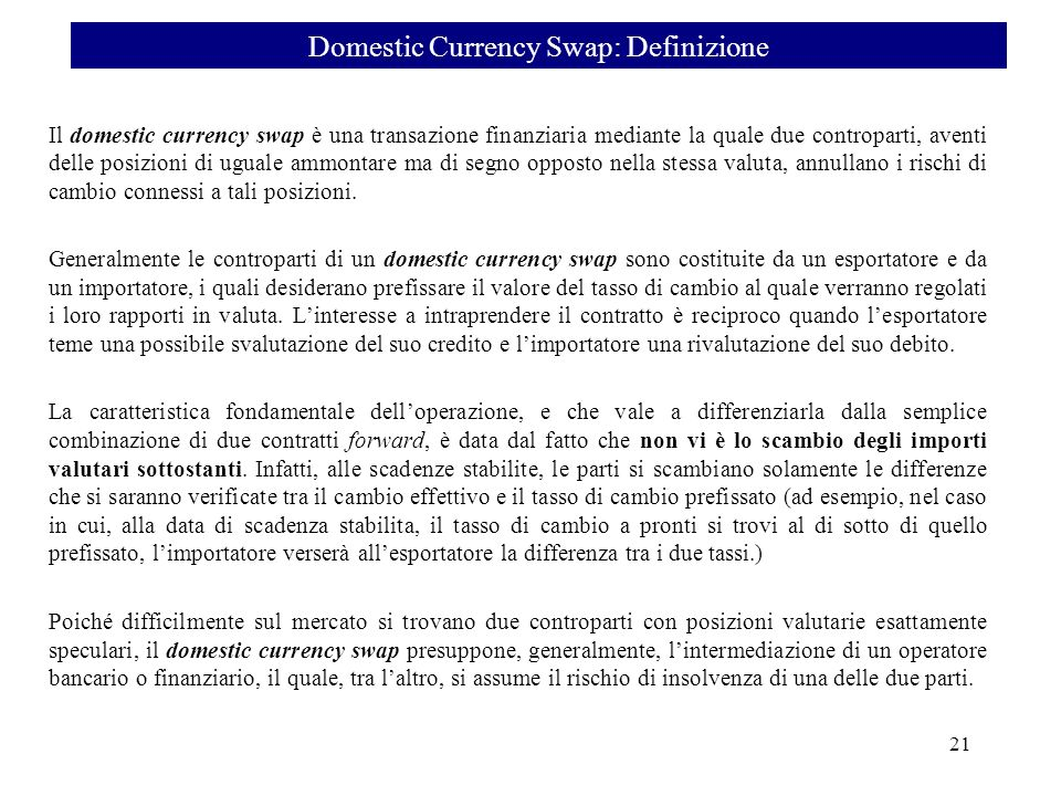 Domestic Currency Swap: Definizione