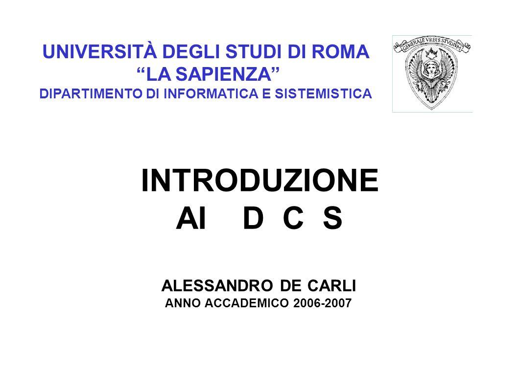 INTRODUZIONE AI D C S UNIVERSITÀ DEGLI STUDI DI ROMA LA SAPIENZA