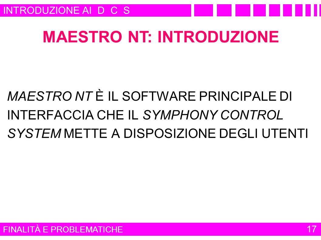 MAESTRO NT: INTRODUZIONE