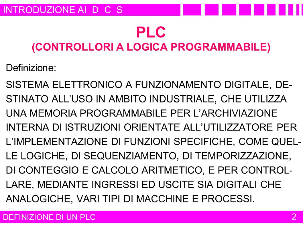 PLC (CONTROLLORI A LOGICA PROGRAMMABILE)