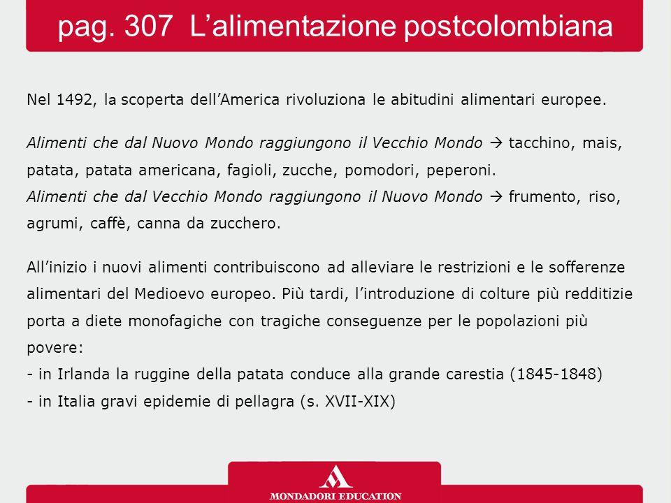 pag. 307 L'alimentazione postcolombiana