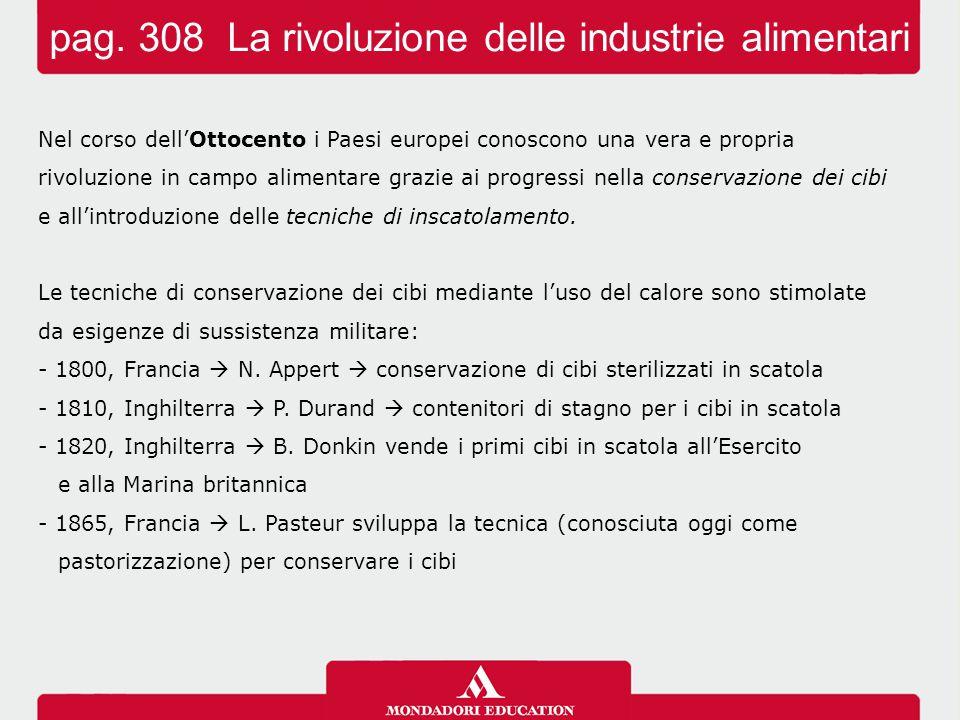 pag. 308 La rivoluzione delle industrie alimentari