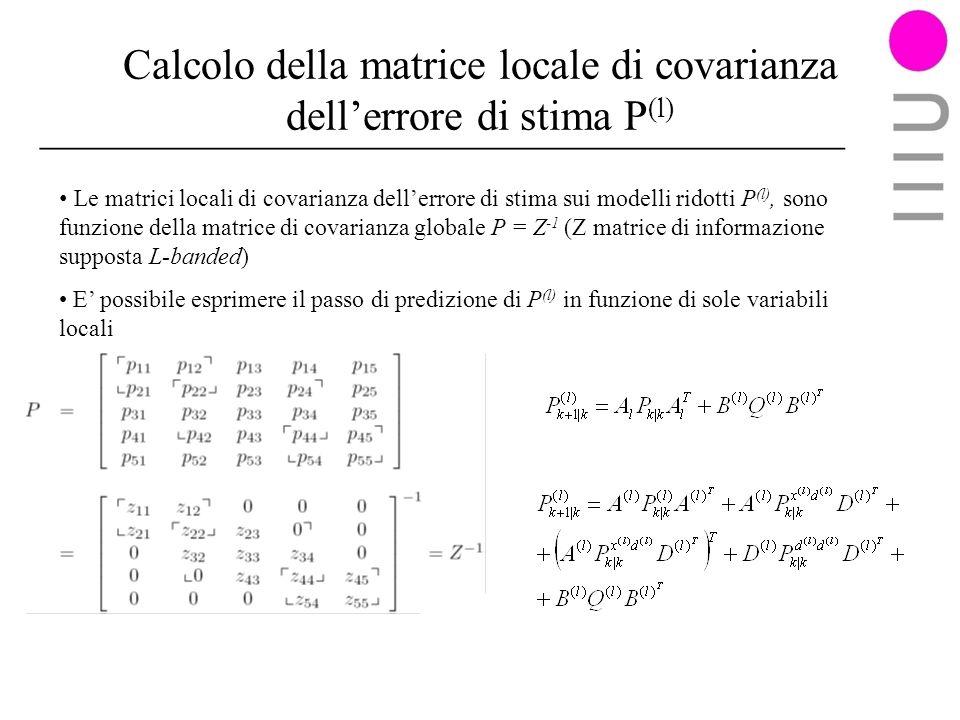 Calcolo della matrice locale di covarianza dell'errore di stima P(l)