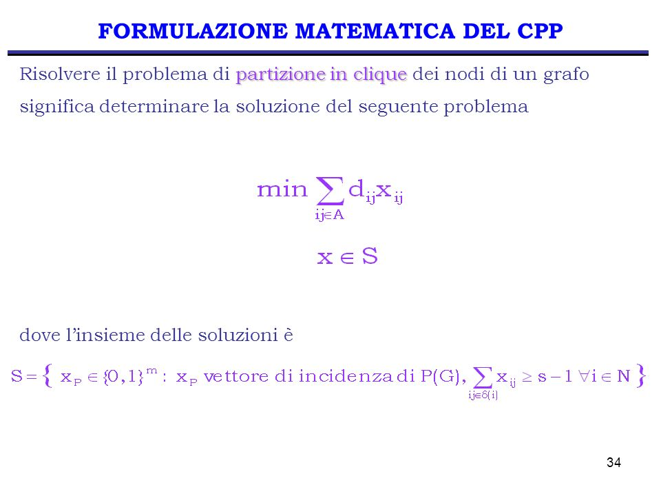 FORMULAZIONE MATEMATICA DEL CPP