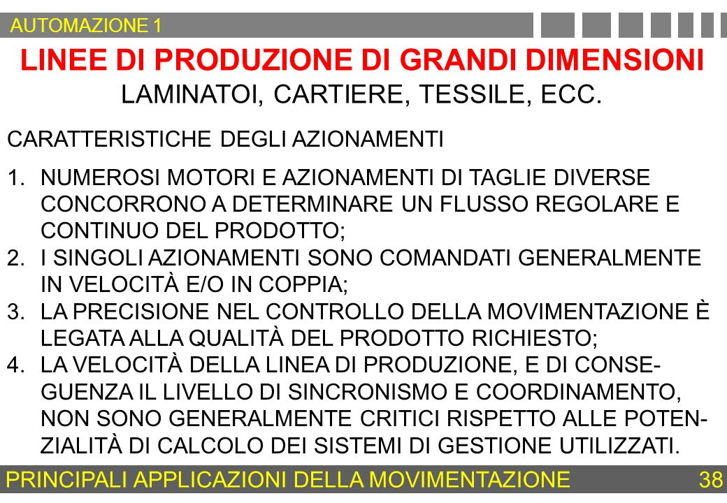 LINEE DI PRODUZIONE DI GRANDI DIMENSIONI
