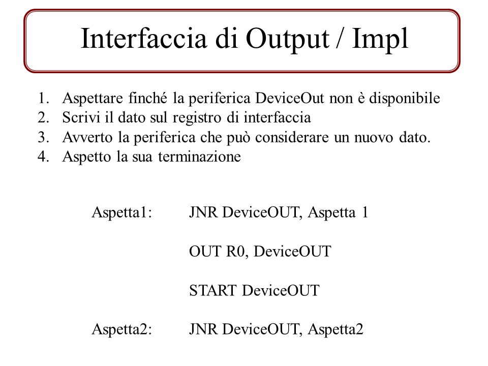 Interfaccia di Output / Impl