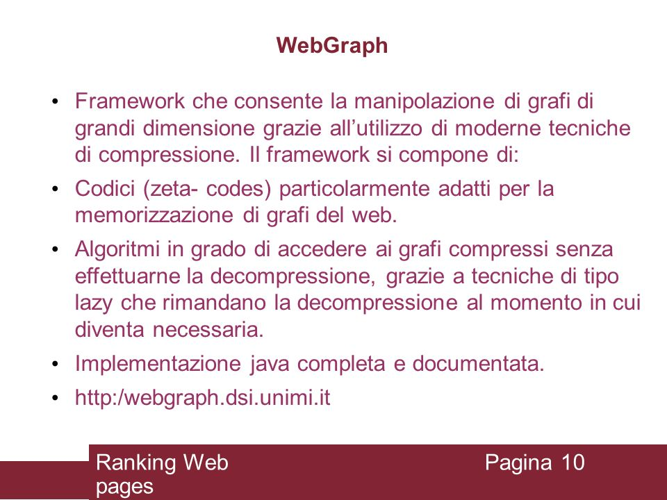 Implementazione java completa e documentata.