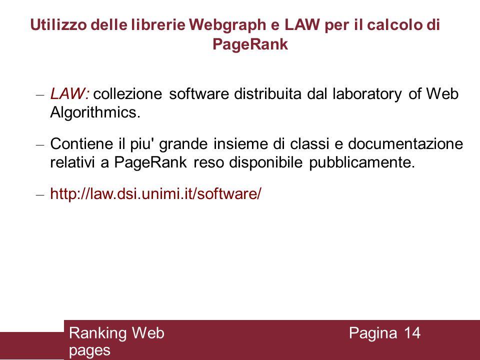 Utilizzo delle librerie Webgraph e LAW per il calcolo di PageRank