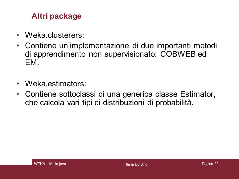 Altri package Weka.clusterers: