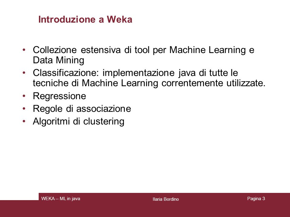 Collezione estensiva di tool per Machine Learning e Data Mining