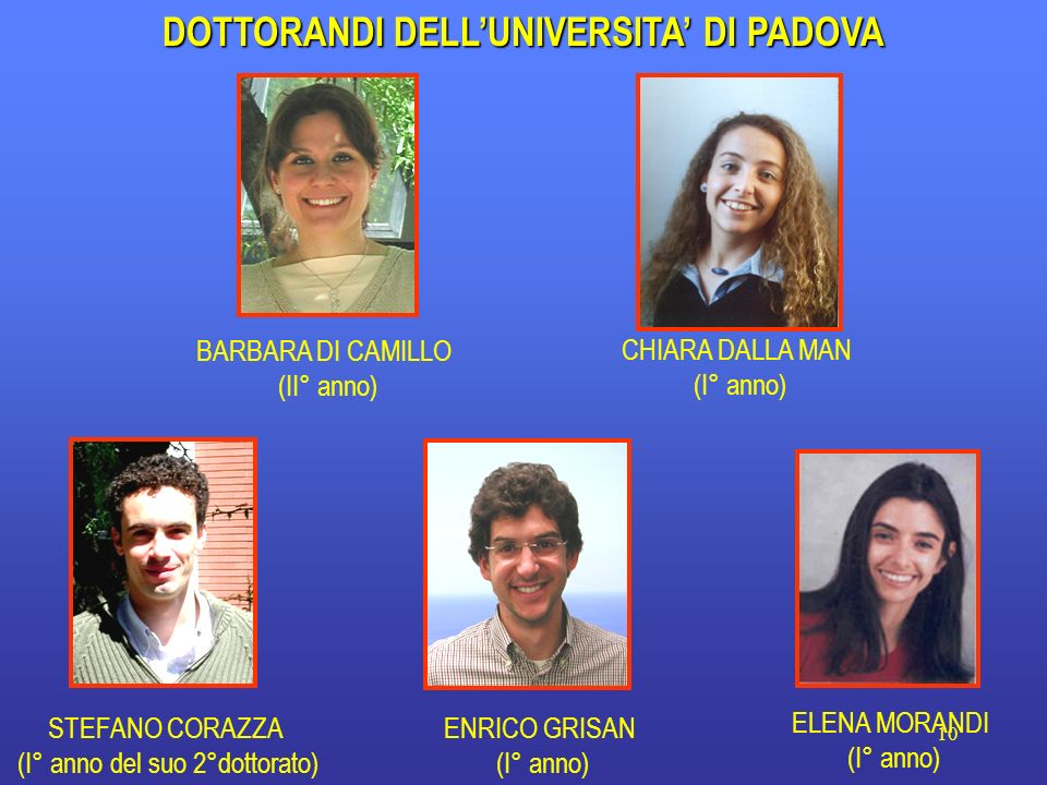DOTTORANDI DELL'UNIVERSITA' DI PADOVA